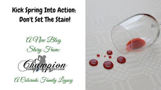 Kick Spring Into Action: Don't Set the Stain!