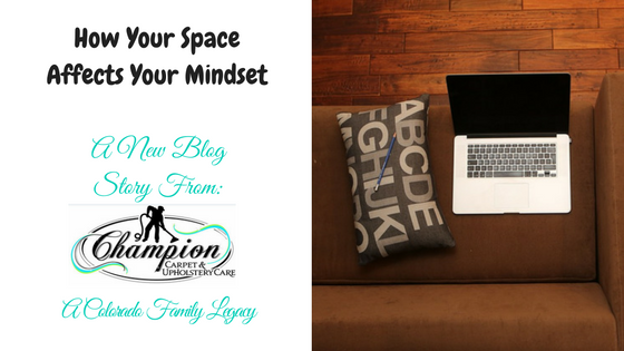 How Your Space Affects Your Mindset