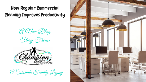 How Regular Commercial Cleaning Improves Productivity