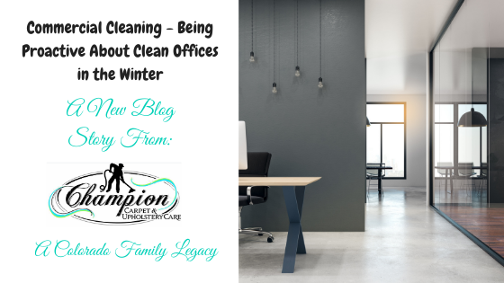 Commercial Cleaning - Being Proactive About Clean Offices in the Winter