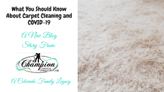 What You Should Know About Carpet Cleaning and COVID-19