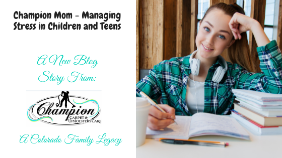 Champion Mom - Managing Stress in Children and Teens