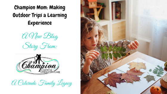 Champion Mom – Making Outdoor Trips a Learning Experience