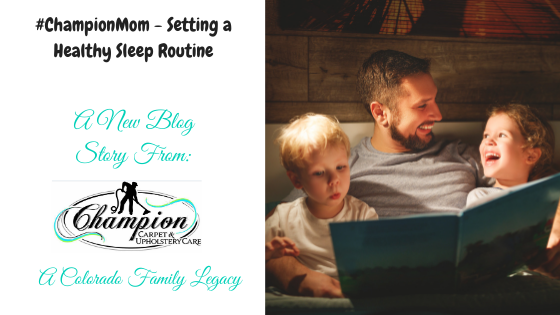 #ChampionMom - Setting a Healthy Sleep Routine