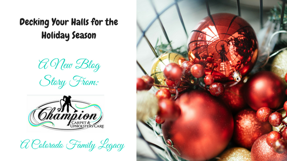 Decking Your Halls for the Holiday Season