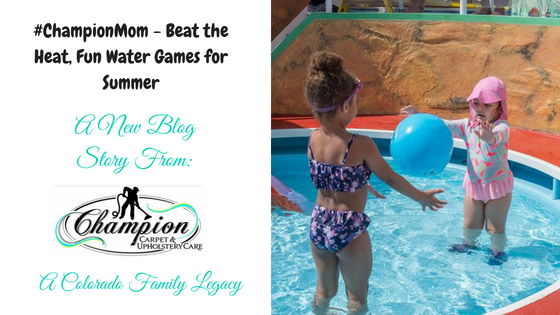 #ChampionMom - Beat the Heat, Fun Water Games for Summer
