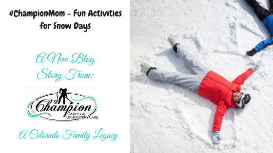 #ChampionMom - Fun Activities for Snow Days