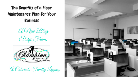 The Benefits of a Floor Maintenance Plan for Your Business