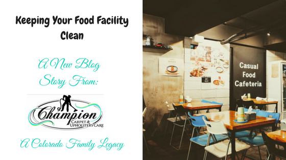 Keeping Your Food Facility Clean