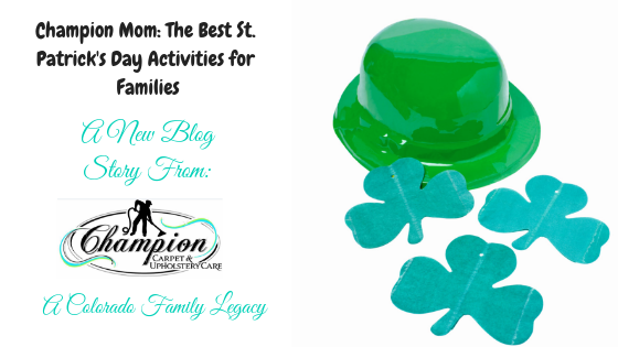 Champion Mom: The Best St. Patrick's Day Activities for Families