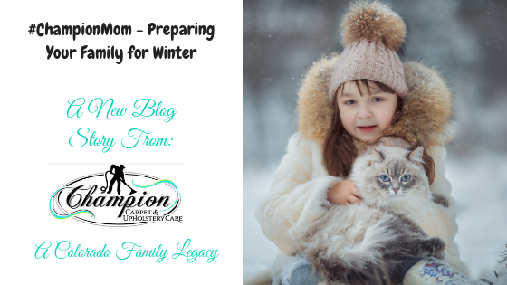 #ChampionMom - Preparing Your Family for Winter