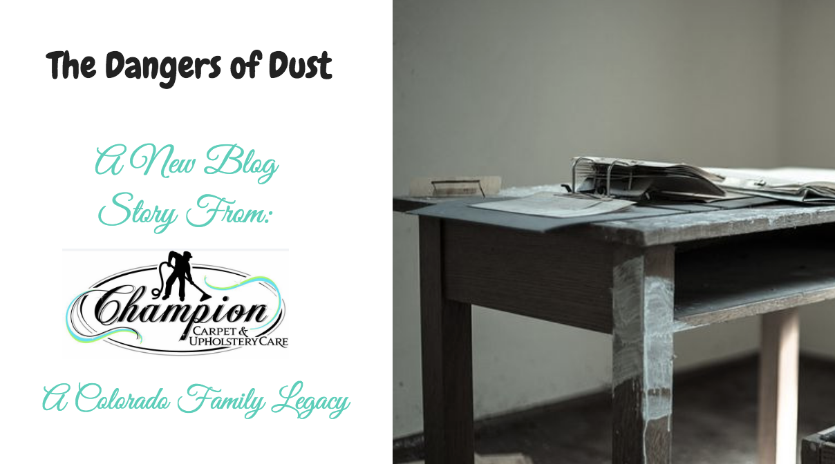The Dangers of Dust